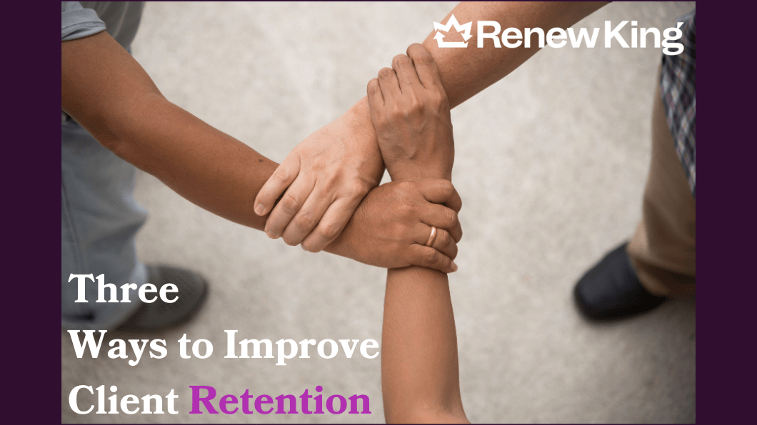 Improve Client retention
